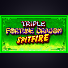 Triple Fortune Dragon Spitfire